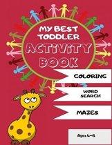 My Best Toddler Activity Book