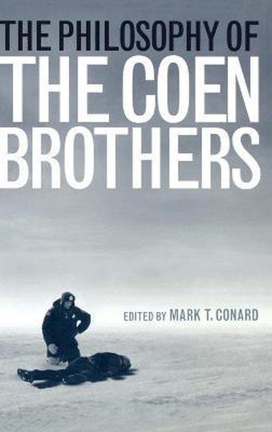 Boek cover The Philosophy of the Coen Brothers van Mark t. Conard (Hardcover)