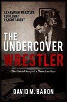 The Undercover Wrestler