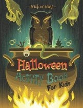Trick or Treat Halloween Activity Book for Kids
