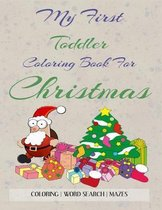 My First Toddler Coloring Book For Christmas