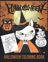 Halloween Coloring Book: Boys, Girls and Toddlers Ages 2-4, 4-8