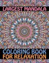 Largest Mandala Coloring Book For Relaxation