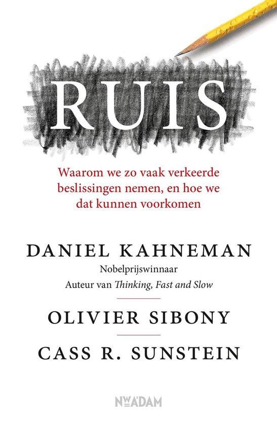 Boek cover Ruis van Daniel Kahneman (Paperback)