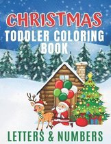 Christmas Toddler Coloring Book - Letters & Numbers