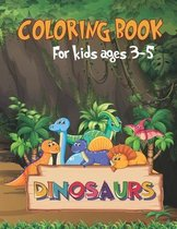 Dinosaur: coloring book for kids ages 3-5