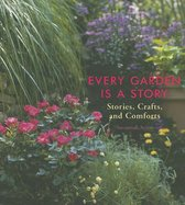 Every Garden is a Story