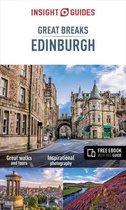 Insight Guides Great Breaks Edinburgh - Edinburgh Travel Guide