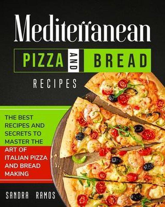 Mediterranean Pizza and Bread Recipes