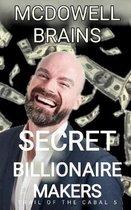 Secret Billionaire Makers