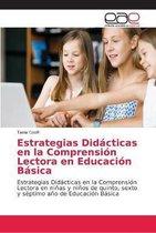 Estrategias Didacticas en la Comprension Lectora en Educacion Basica