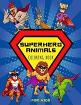 Superhero Animals Coloring Book For Kids