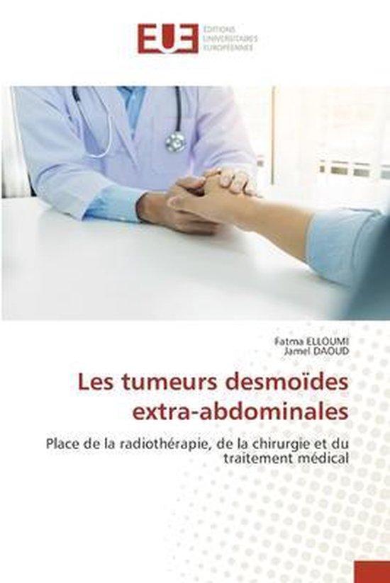 Les tumeurs desmoides extra-abdominales