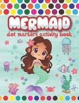 Mermaid Dot Markers Activity Book
