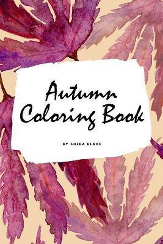 Autumn Coloring Book for Young Adults and Teens (6x9 Coloring Book / Activity Book)