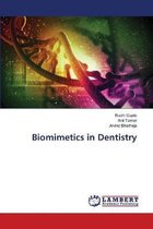 Biomimetics in Dentistry