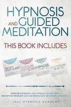 Hypnosis and Guided Meditation 4 Books in 1