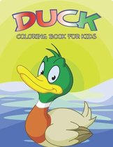 Duck Coloring Book For Kids: A Unique and Relaxing Coloring Activity Book for Boys and Girls, Teens, Beginners, Toddler/ Preschooler and Kids - Ages