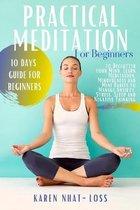 Practical Meditation for Beginners