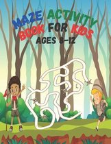Maze Activity Book for Kids Ages 8-12