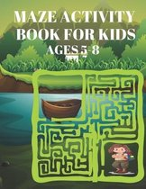 Maze Activity Book for Kids Ages 5-8