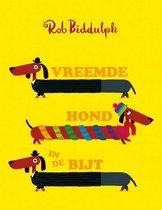 Boek cover Vreemde hond in de bijt van Rob Biddulph