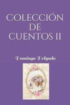 Coleccion de Cuentos II