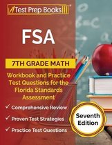 FSA 7th Grade Math Workbook and Practice Test Questions for the Florida Standards Assessment [Seventh Edition]