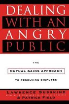 Dealing with an Angry Public