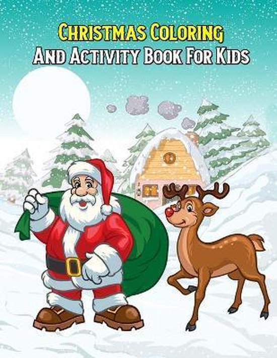 Christmas Coloring And Activity Book For Kids