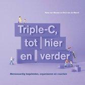 Triple-C 3 -   Triple-C, tot hier en verder
