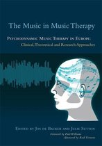 The Music in Music Therapy: Psychodynamic Music Therapy in Europe