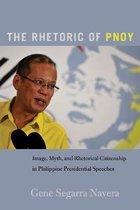 Boek cover The Rhetoric of PNoy van Gene Segarra Navera