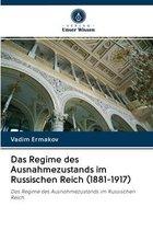Das Regime des Ausnahmezustands im Russischen Reich (1881-1917)