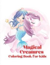 Magical Creatures Coloring Book for Kids