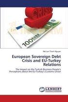 European Sovereign Debt Crisis and EU-Turkey Relations