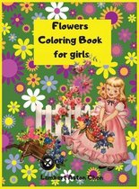 Titlu - Flowers Coloring Book for girls: A sensational Flowers Coloring Book for girls