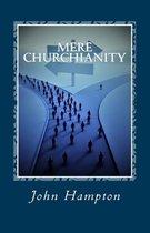 Mere Churchianity (Formerly 'Flatlining')
