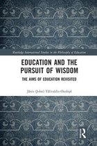 Education and the Pursuit of Wisdom