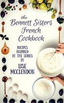 Bennett Sisters French Cookbook