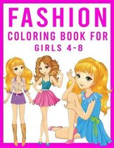 Fashion Coloring Book For Girls 4-8
