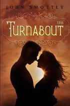The Turnabout (Book One)