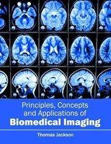 Principles, Concepts and Applications of Biomedical Imaging
