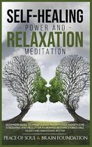 Self-Healing Power and Relaxation Meditation