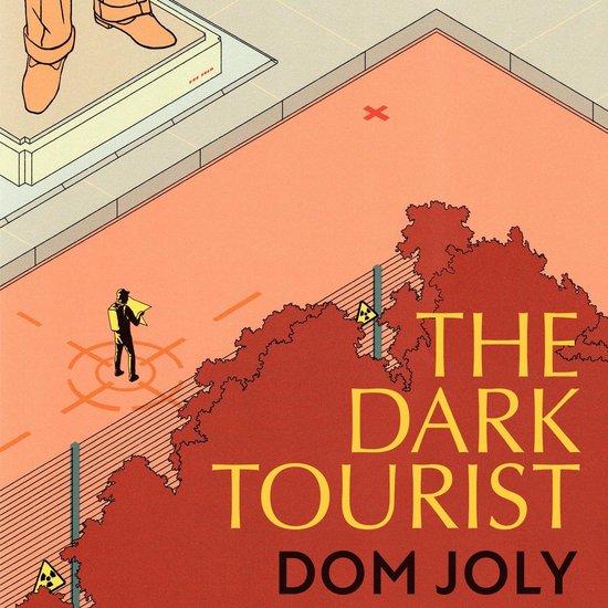 Boek cover The Dark Tourist van Dom Joly (Onbekend)