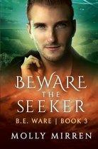 Beware the Seeker