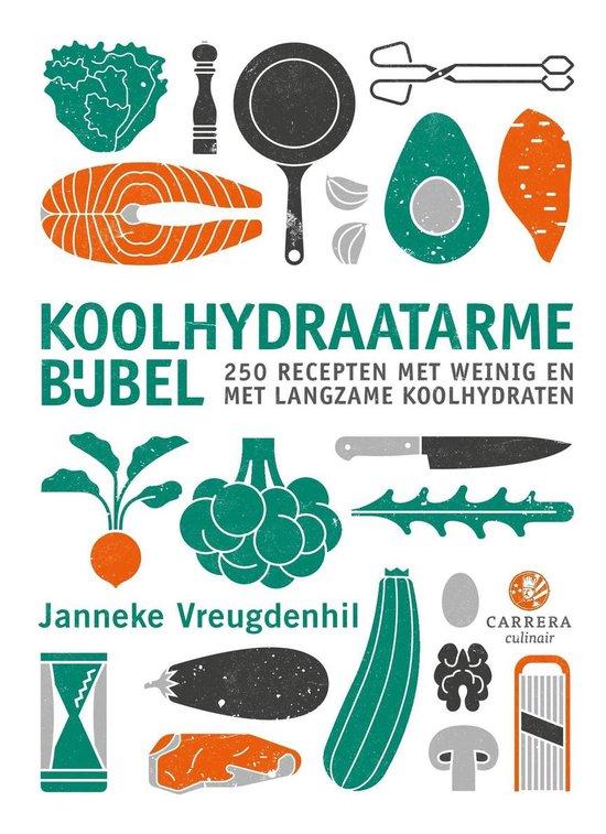 Boek cover Kookbijbels  -   Koolhydraatarme bijbel van Janneke Vreugdenhil (Hardcover)