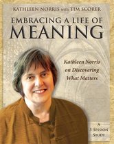 Embracing a Life of Meaning