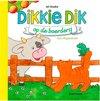 Boeke, Jet - Dikkie Dik op de boerderij