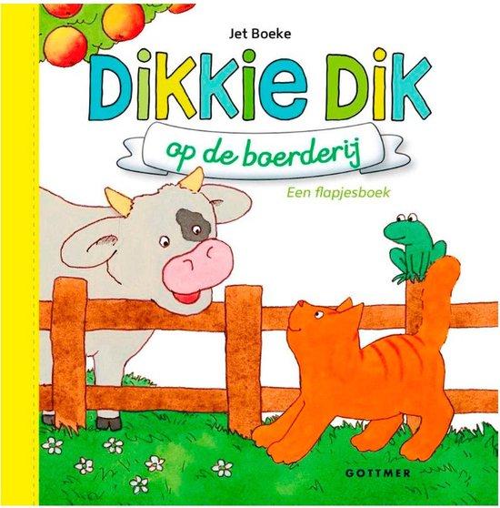 Boek cover Boeke, Jet - Dikkie Dik op de boerderij van Jet Boeke (Onbekend)